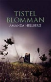 Hellberg Tistelblomman