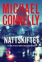 Michael Connelly Nattskiftet