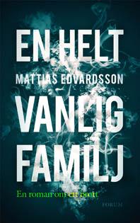 Edvardsson En helt vanlig familj