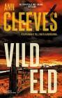 Ann Cleeves Vild eld