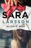 Larsson Aldrig mer