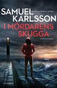 Samuel Karlsson i-mordarens-skugga