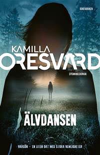 Kamilla Oresvärd alvdansen