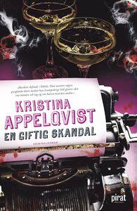Kristina Appelqvist en-giftig-skandal