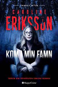 Caroline Eriksson kom-i-min-famn