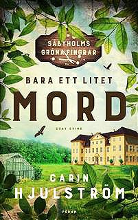 Carin Hjulström bara-ett-litet-mord