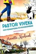 Annette Haaland pastor-viveka-och-feministerna-pa-stockrosvagen
