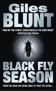 Giles Blunt Black Fly