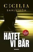 Cecilia Sahlström hatet-vi-bar
