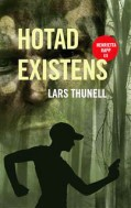 Lars Thunell hotad-existens