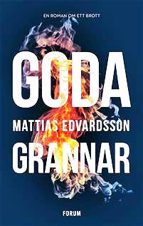 Mattias Edvardsson goda-grannar