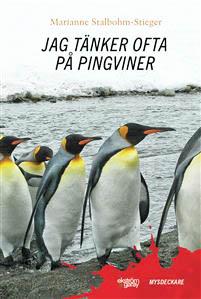 Stahlbom Stieger jag-tanker-ofta-pa-pingviner