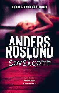 Anders Roslund sovsagott