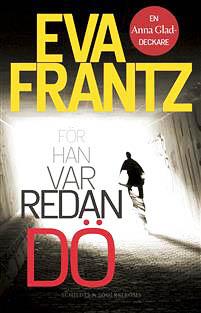 Eva Frantz for-han-var-redan-do