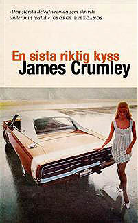 James Crumley en-sista-riktig-kyss