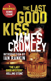 James Crumley The Last Good Kiss logg