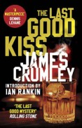 James Crumley The Last Good Kiss logg