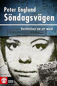 Peter Englund sondagsvagen-berattelsen-om-ett-mord