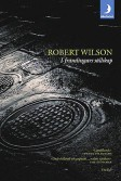Robert Wilson I främlingars sällskap